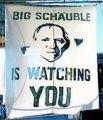 Big Schäuble is watsching you